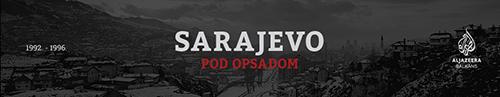 Al Jazeera Balkans Projekt 'Sarajevo pod opsadom'